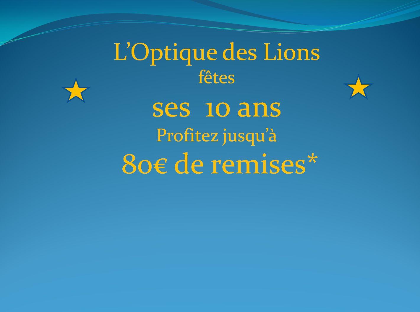 LOptique-des-lions-fte-ses-10-ans-
